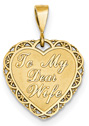 To My Dear Wife Heart Pendant, 14K Gold
