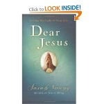 Dear Jesus, A Prayer Book by Sarah Young