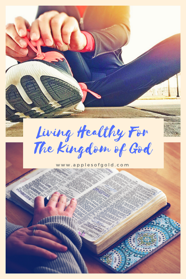 living healthy for the kingdom o
